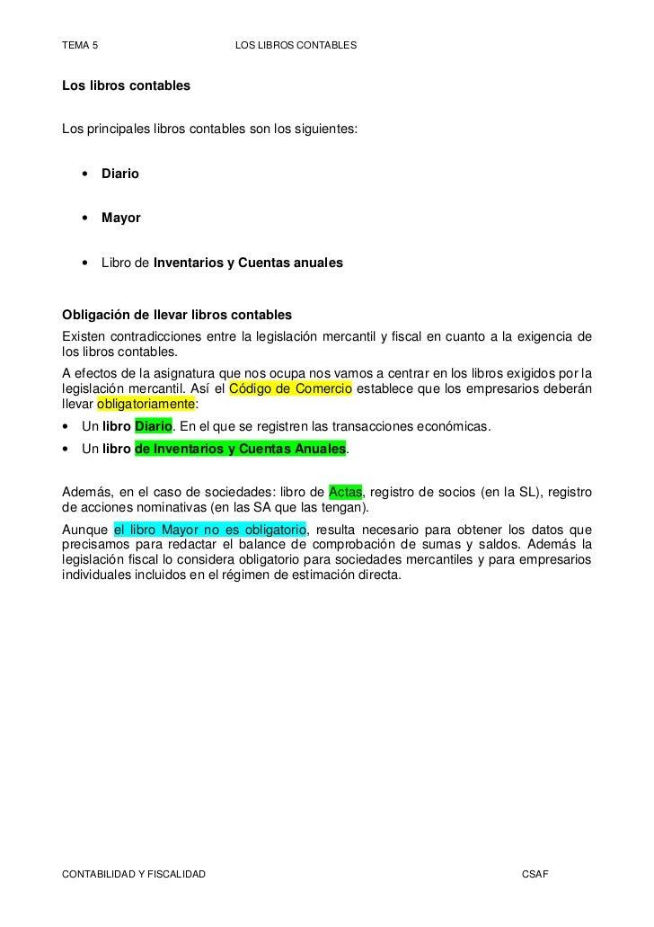 TEMA 5                        LOS LIBROS CONTABLESLos libros contablesLos principales libros contables son los siguientes:...
