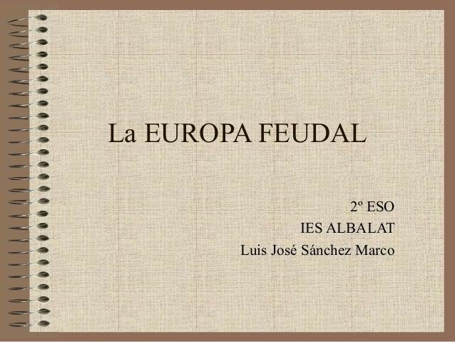 Tema 07 el feudalismo