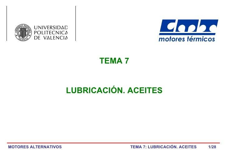 /28 TEMA 7 LUBRICACIÓN. ACEITES