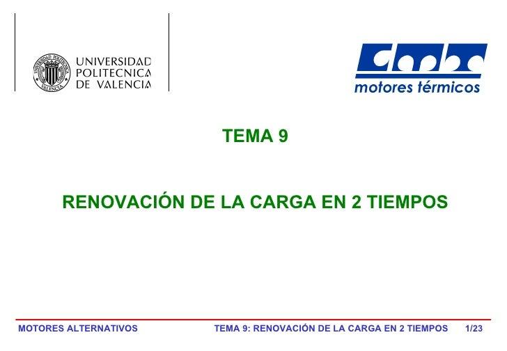 /23 TEMA 9 RENOVACIÓN DE LA CARGA EN 2 TIEMPOS