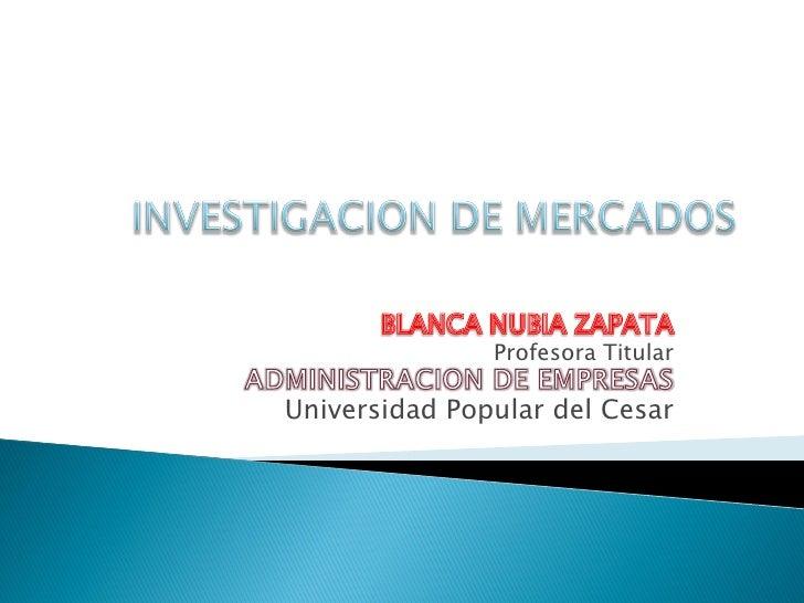 Profesora Titular  Universidad Popular del Cesar