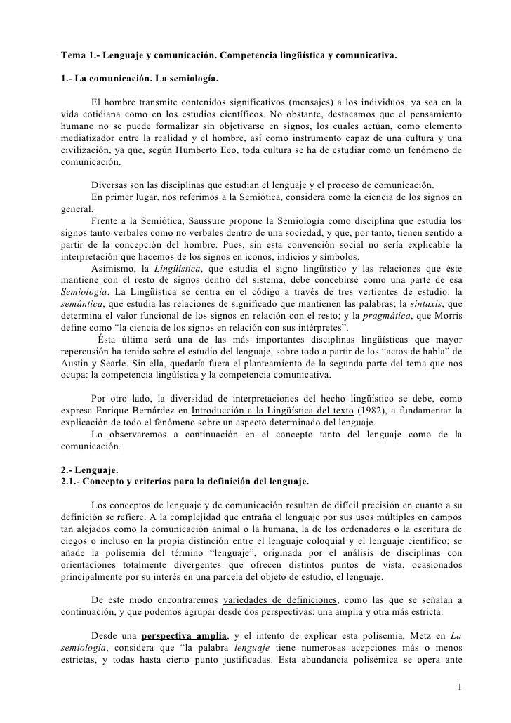 Tema 1.- Lenguaje y comunicación. Competencia lingüística y comunicativa.  1.- La comunicación. La semiología.          El...