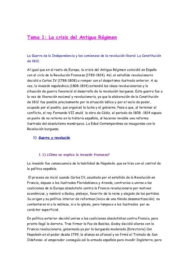 Tema 1: La crisis del Antiguo Régimen La Guerra de la Independencia y los comienzos de la revolución liberal. La Constituc...