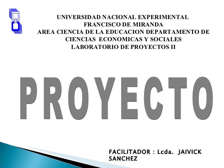 UNIVERSIDAD NACIONAL EXPERIMENTAL  FRANCISCO DE MIRANDA AREA CIENCIA DE LA EDUCACION DEPARTAMENTO DE CIENCIAS  ECONOMICAS ...