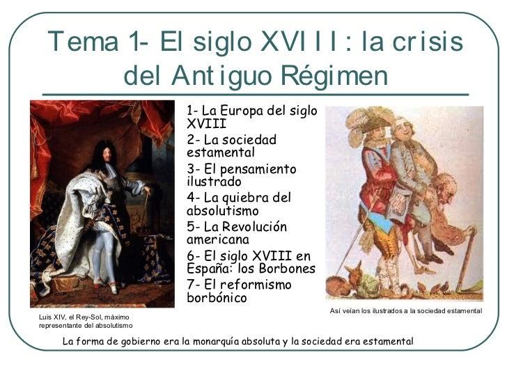 Tema 1- El siglo XVI I I : la cr isis       del Ant iguo Régimen                                 1- La Europa del siglo   ...