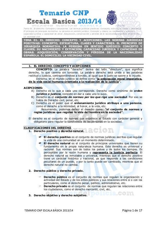 Tema 01. El derecho: Concepto y acepciones. Las normas jurídicas positivas: Concepto, estructura, clases y carac...