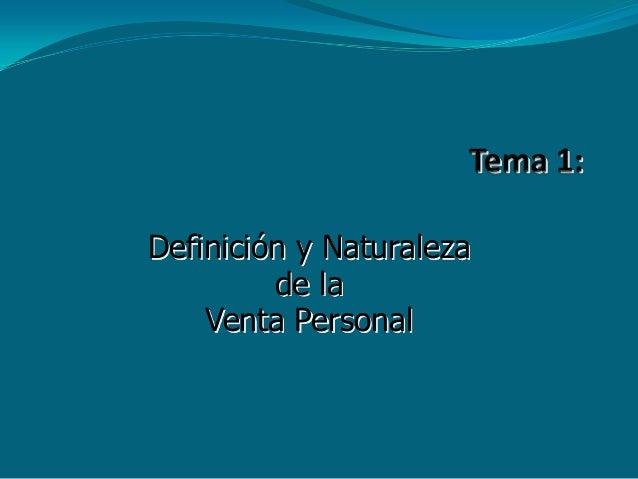 Definición y Naturalezade laVenta Personal