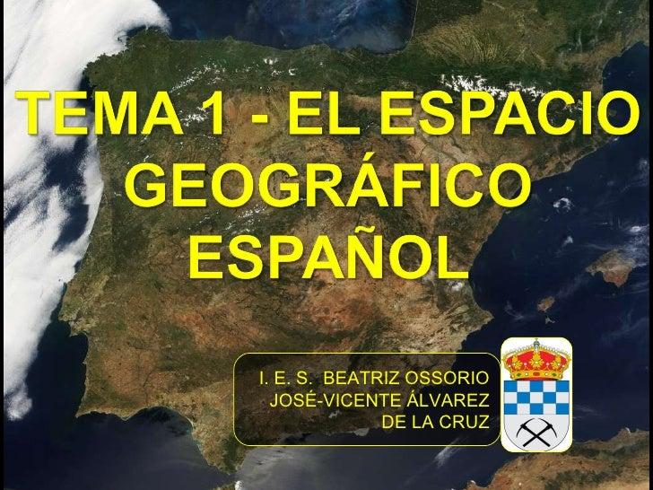 Tema 1   el espacio geográfico español