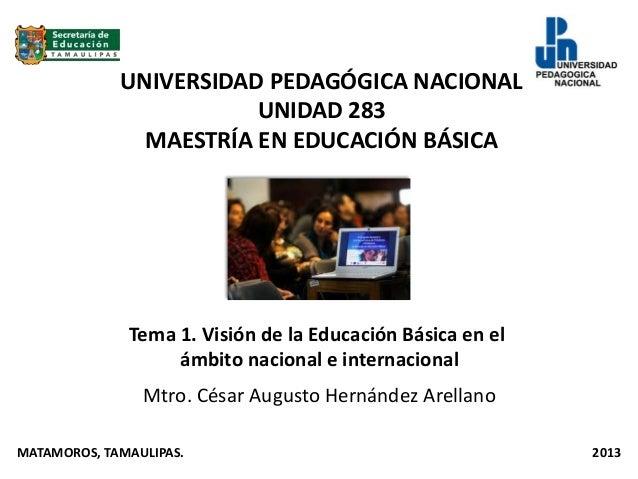 Tema 1. Visión de la educación básica en el ámbito nacional e internacional