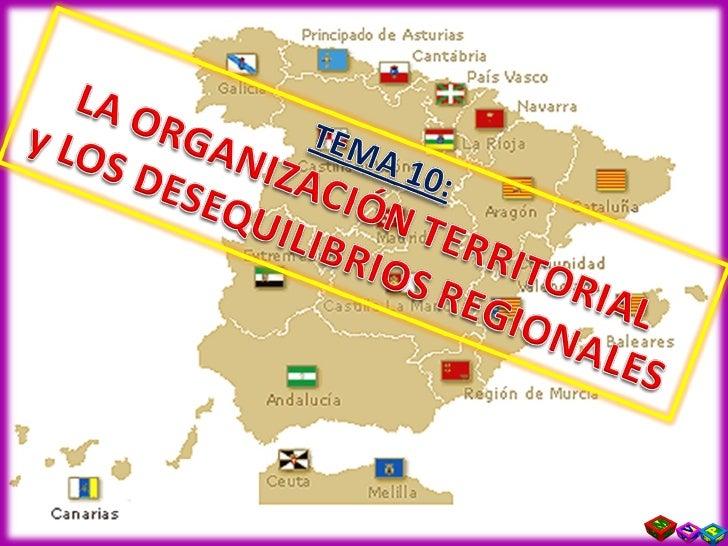 Tema 10  La OrganizacióN Territorial Y