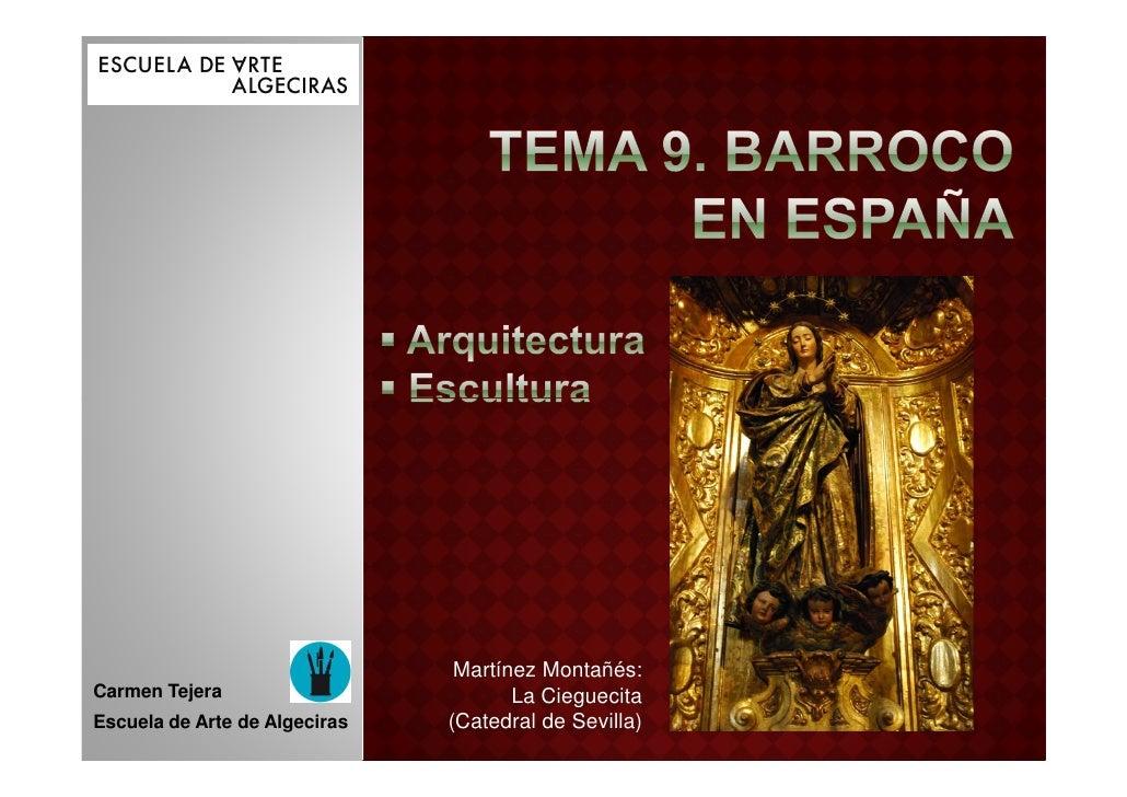 Tema 10c barroco en españa arquitectura y escultura