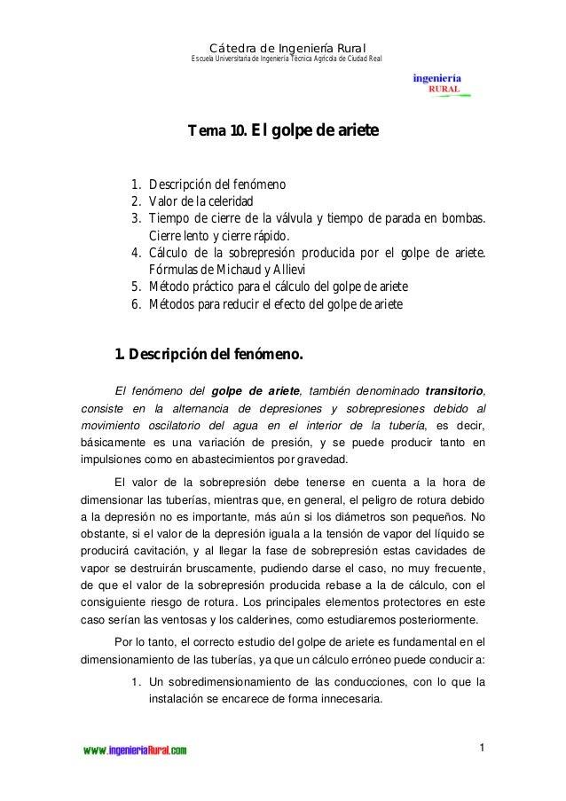 Cátedra de Ingeniería Rural  Escuela Universitaria de Ingeniería Técnica Agrícola de Ciudad Real  1  Tema 10. El golpe de ...