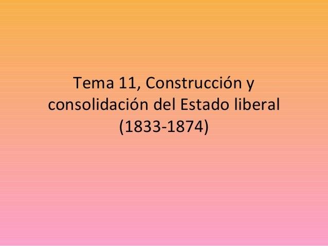 Tema 11, Construcción y consolidación del Estado liberal (1833-1874)