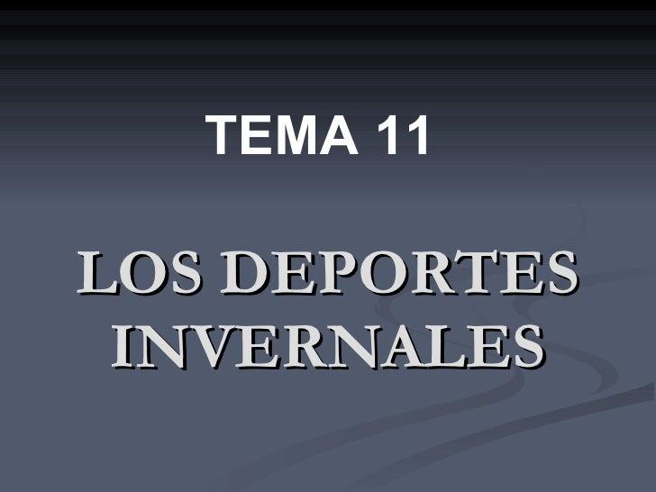 LOS DEPORTES INVERNALES TEMA 11