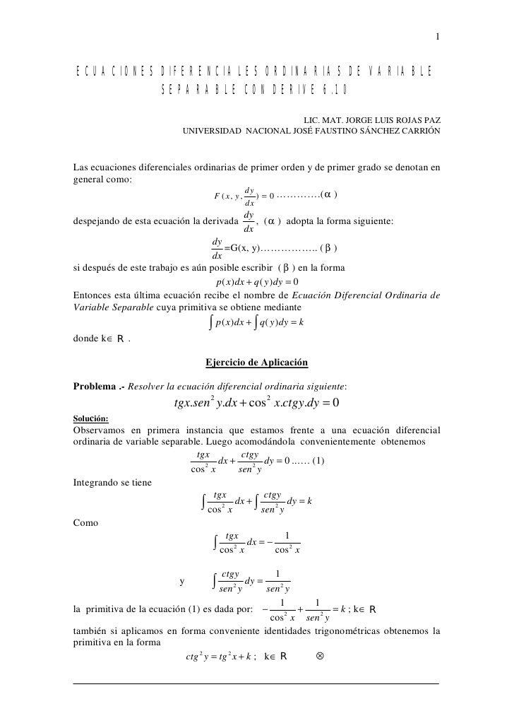 1ECUACIONES DIFERENCIALES ORDINARIAS DE VARIABLE           SEPARABLE CON DERIVE 6.10                                      ...