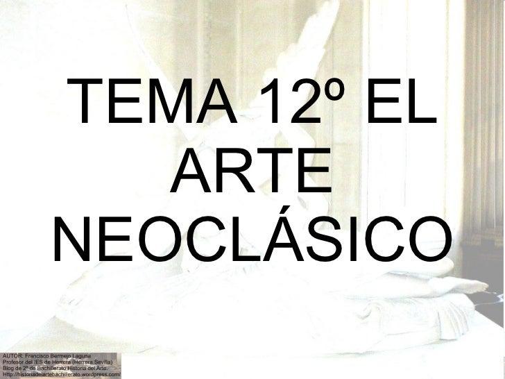 Tema 12º arte neoclásico y Goya