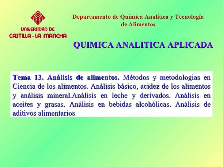 Departamento de Química Analítica y Tecnología                                   de Alimentos                    QUIMICA A...