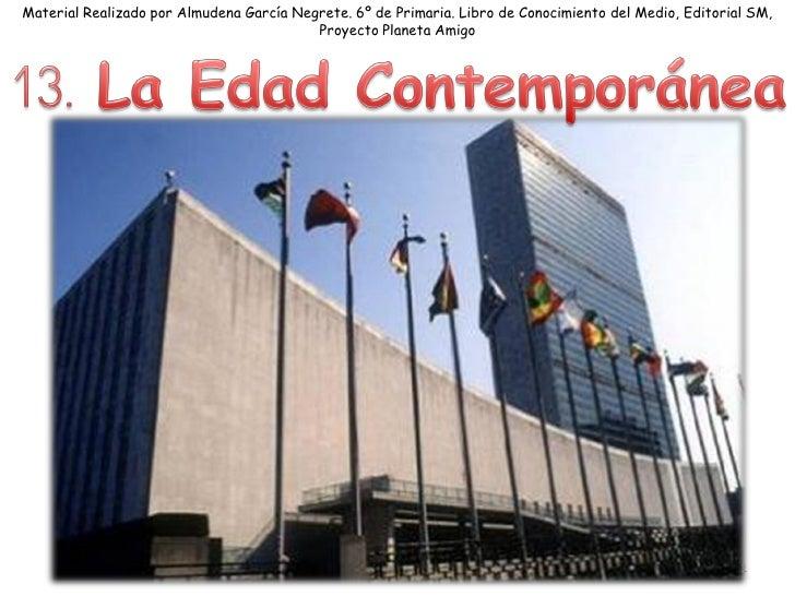 Material Realizado por Almudena García Negrete. 6º de Primaria. Libro de Conocimiento del Medio, Editorial SM,            ...