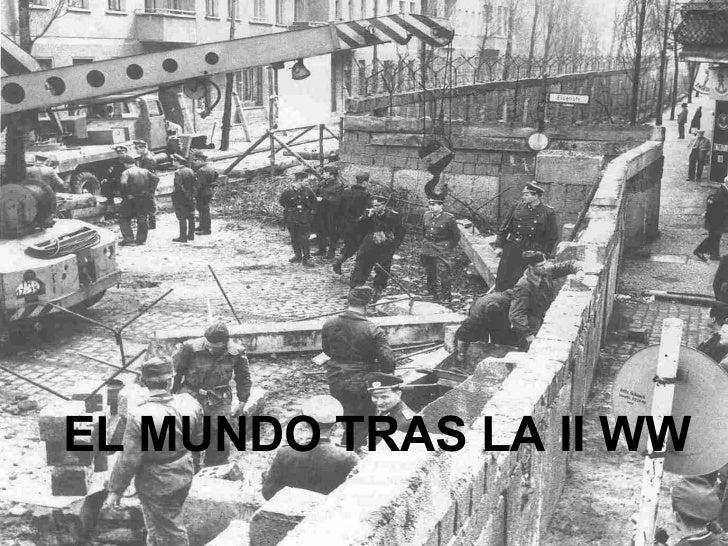 EL MUNDO TRAS LA II WW
