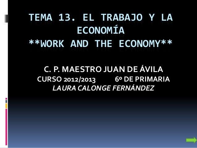 Tema 13.el trabajo y la economía