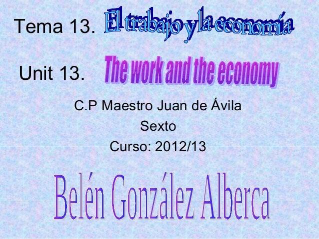 Tema 13.Unit 13.C.P Maestro Juan de ÁvilaSextoCurso: 2012/13