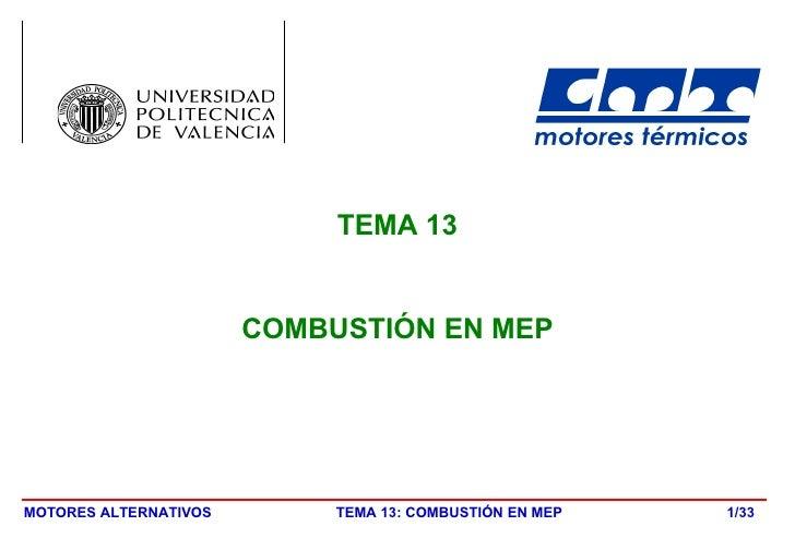 TEMA 13 COMBUSTIÓN EN MEP /33
