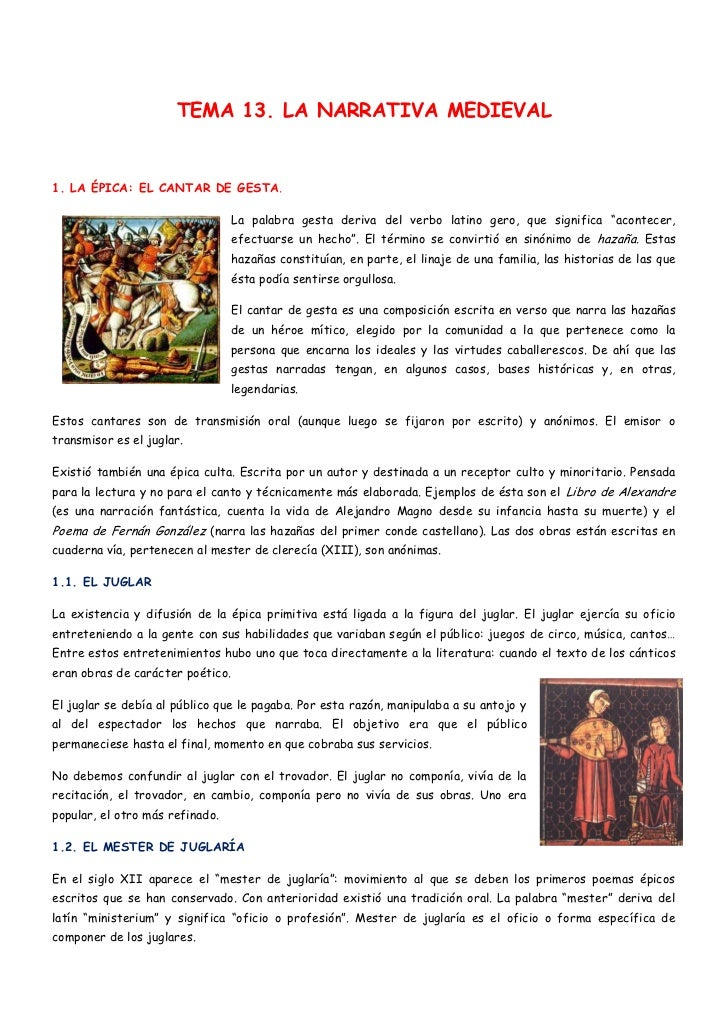 TEMA 13. LA NARRATIVA MEDIEVAL1. LA ÉPICA: EL CANTAR DE GESTA.                                 La palabra gesta deriva del...