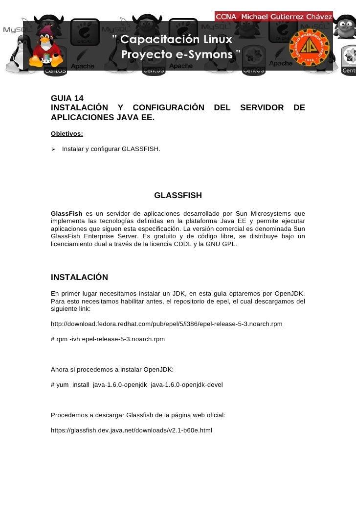 GUIA 14 INSTALACIÓN Y CONFIGURACIÓN                               DEL   SERVIDOR          DE APLICACIONES JAVA EE. Objetiv...