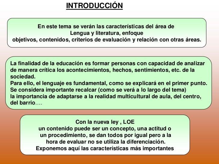 INTRODUCCIÓN<br />En este tema se verán las características del área de <br />Lengua y literatura, enfoque<br />objetivos,...