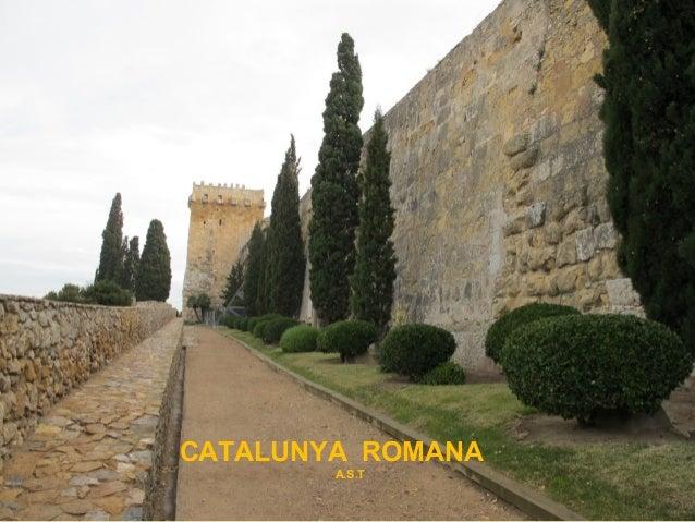 POLIS 1 Ciències socials, geografia i història Primer ROMANA CATALUNYA curs A.S.T