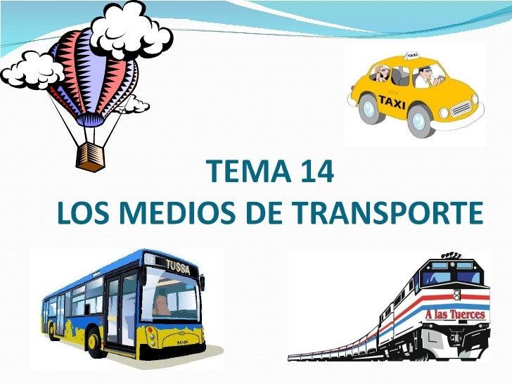 Tema 14 los medios de transporte