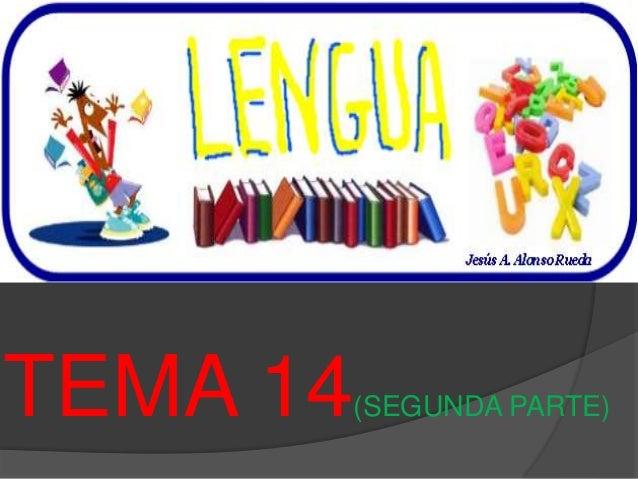 TEMA 14(SEGUNDA PARTE)