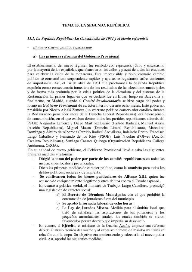 TEMA 15. LA SEGUNDA REPÚBLICA 15.1. La Segunda República: La Constitución de 1931 y el bienio reformista. - El nuevo siste...