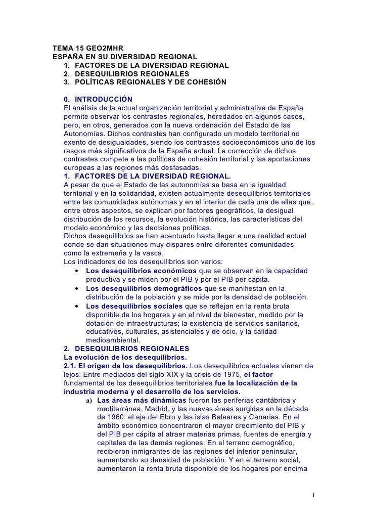 TEMA 15 GEO2MHRESPAÑA EN SU DIVERSIDAD REGIONAL  1. FACTORES DE LA DIVERSIDAD REGIONAL  2. DESEQUILIBRIOS REGIONALES  3. P...