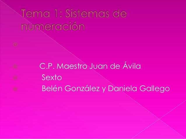    C.P. Maestro Juan de Ávila   Sexto   Belén González y Daniela Gallego