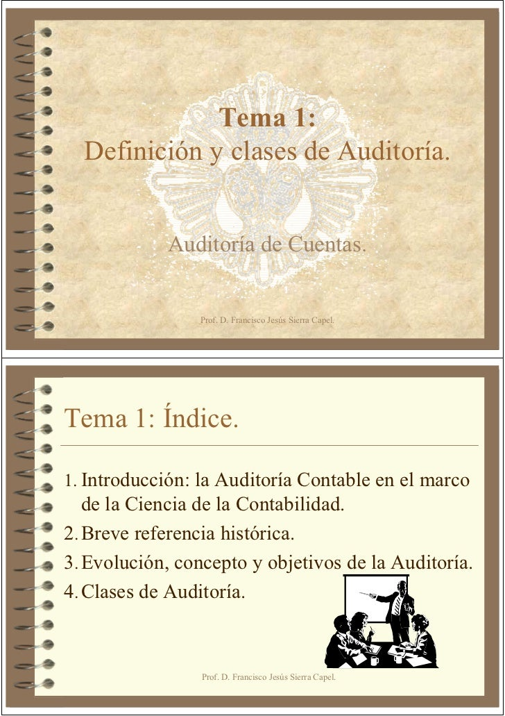 Tema 1:  Definición y clases de Auditoría.            Auditoría de Cuentas.                Prof. D. Francisco Jesús Sierra...