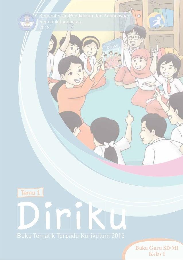 Tema 1 Diriku 1 Kurikulum 2013 Buku Guru Bse Kelas 1 Sd