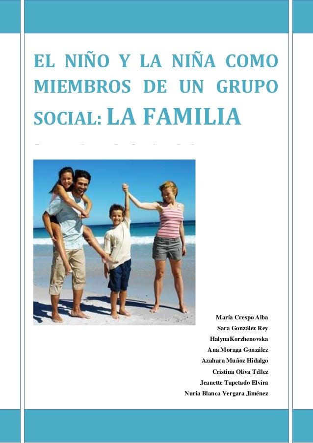 EL PROCESO EDUCATIVO EN LA ETAPA DE E.IEL NIÑO Y LA NIÑA COMOMIEMBROS DE UN GRUPOSOCIAL: LA FAMILIA[Escriba el título deld...