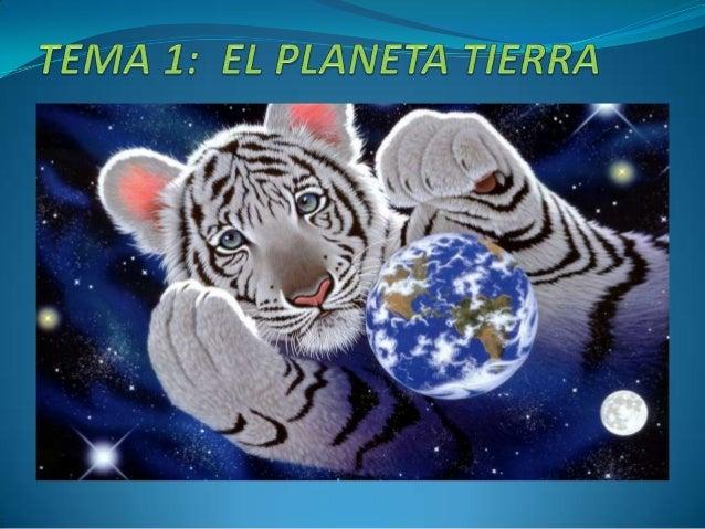 Tema 1, elplaneta tierra
