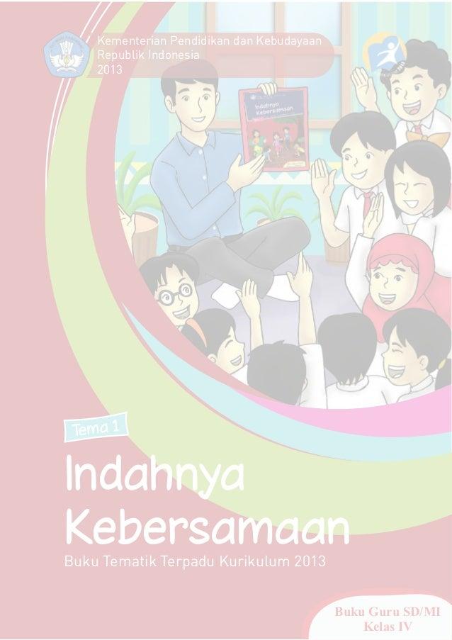 Tema 1, indahnya kebersamaan 1-kurikulum 2013-bse kelas 4 sd-buku guru