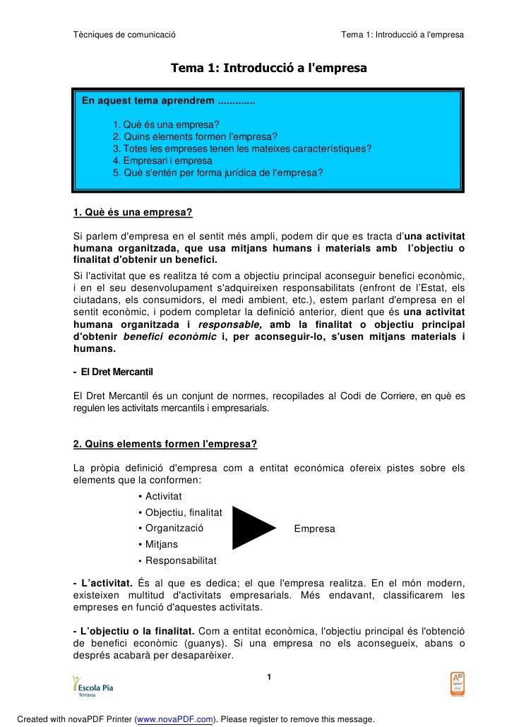 Tècniques de comunicació                                         Tema 1: Introducció a l'empresa                          ...