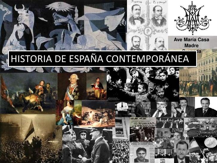 Marta López Rodríguez. Ave María Casa Madre<br />Ave María Casa Madre<br />Granada<br />HISTORIA DE ESPAÑA CONTEMPORÁNEA<b...