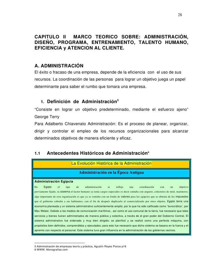 28CAPITULO II    MARCO TEORICO SOBRE: ADMINISTRACIÓN,DISEÑO, PROGRAMA, ENTRENAMIENTO, TALENTO HUMANO,EFICIENCIA y ATENCION...