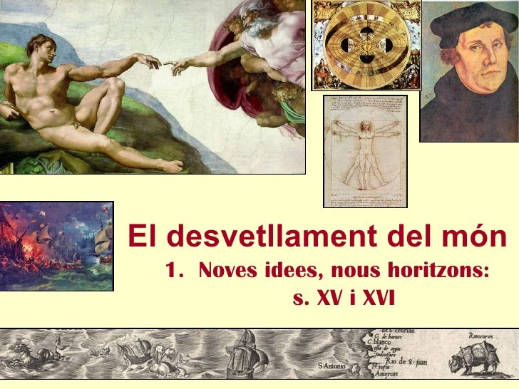 Tema 1 Noves Idees, Nous Horitzons (S. Xv Xvi) Curs 09 10
