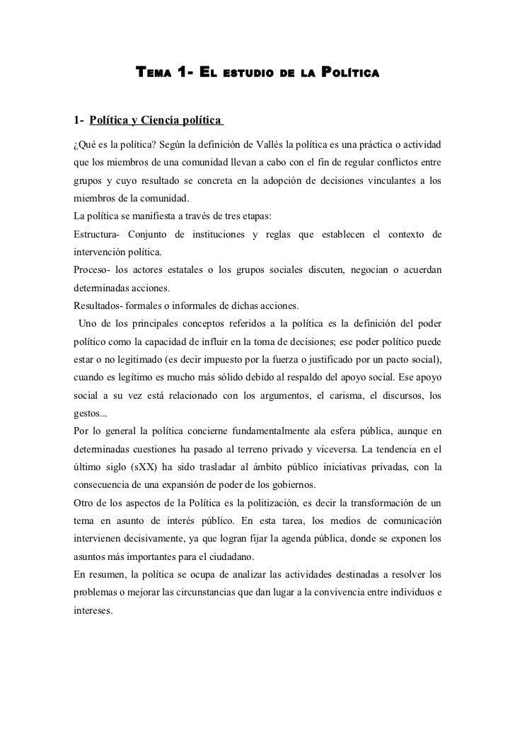 T EMA 1- E L          ESTUDIO DE LA          P OLÍTICA1- Política y Ciencia política¿Qué es la política? Según la definici...