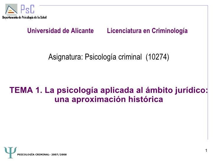Universidad de Alicante       Licenciatura en Criminología                      Asignatura: Psicología criminal (10274)   ...