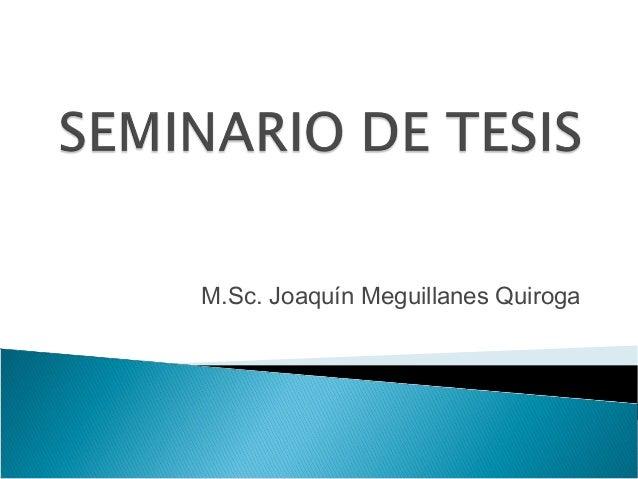 M.Sc. Joaquín Meguillanes Quiroga