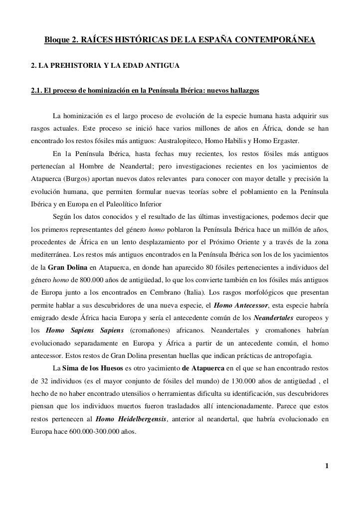 Bloque 2. RAÍCES HISTÓRICAS DE LA ESPAÑA CONTEMPORÁNEA2. LA PREHISTORIA Y LA EDAD ANTIGUA2.1. El proceso de hominización e...