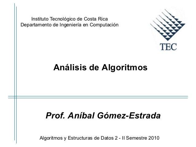 Instituto Tecnológico de Costa RicaDepartamento de Ingeniería en Computación             Análisis de Algoritmos          P...
