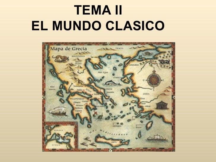 TEMA II EL MUNDO CLASICO